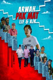 Arwah Pak Mat, Lif & AJK (2021)