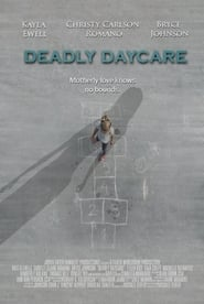 Deadly Daycare (2014)