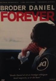Broder Daniel Forever (2009)