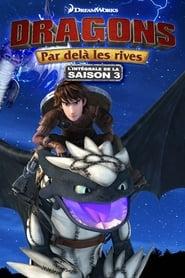 Dragons Saison 3 Épisode 7