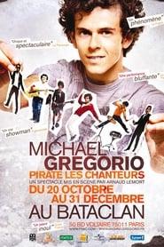 Michael Gregorio pirate les chanteurs 2010