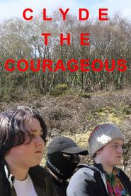 مشاهدة فيلم Clyde The Courageous 2021 مترجم أون لاين بجودة عالية