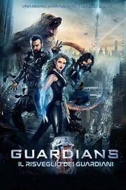 Guardians – Il risveglio dei guardiani (2017)