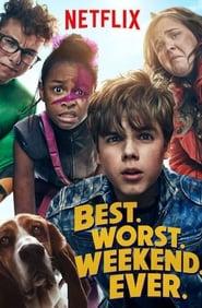 Best.Worst.Weekend.Ever. 2018 VOSTFR