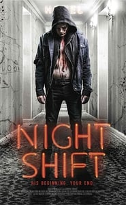 Nightshift (2018) HDRip Full Movie Watch Online Free