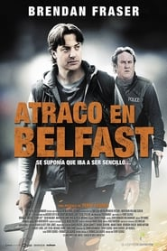 Atraco en Belfast (2012) | Whole Lotta Sole