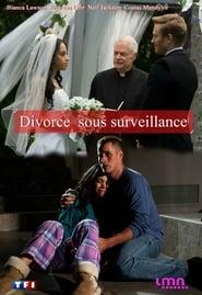Divorce sous surveillance