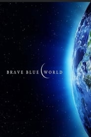Brave Blue World: Racing to Solve Our Water Crisis [2019]