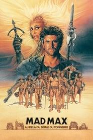 Mad Max 3, Au-delà du dôme du tonnerre