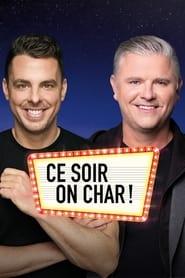 مشاهدة مسلسل Ce soir on char مترجم أون لاين بجودة عالية