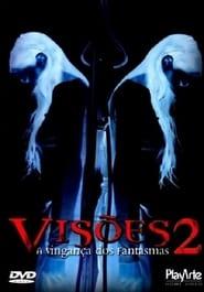Visões 2: A Vingança dos Fantasmas