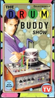 The Drum Buddy Show