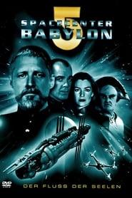 Spacecenter Babylon 5 – Der Fluss der Seelen