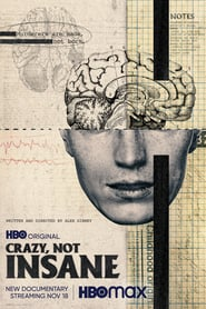 Crazy, Not Insane : The Movie | Watch Movies Online