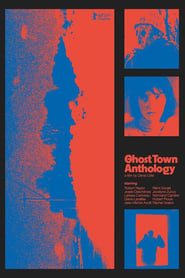 Ghost Town Anthology (2019)