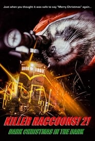 Regardez Killer Raccoons 2: Dark Christmas in the Dark Online HD Française (2019)