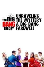مشاهدة فيلم Unraveling the Mystery: A Big Bang Farewell مترجم