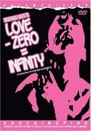 Love - Zero = Infinity