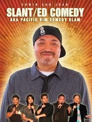 Edwin San Juan: Slant/ED Comedy aka Pacific Rim Comedy Slam