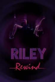Affiche de Film Riley Rewind