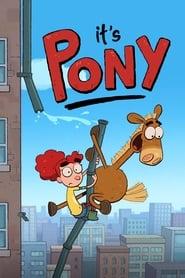 It's Pony: 1ª Temporada