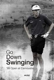 Go Down Swinging 2018