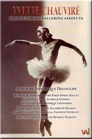 Yvette Chauvire: France's Prima Ballerina Assoluta