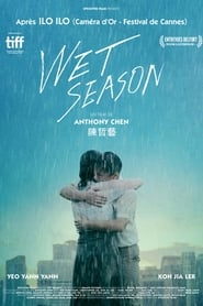 Wet Season en streaming