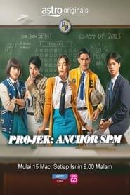 Projek: Anchor SPM