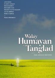 Wala'y Humayan sa Tanglad 2018