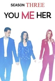 You Me Her - Season 3 poster