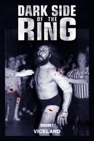 Voir Serie Dark Side of the Ring streaming