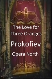 The Love For Three Oranges - Opera North 1989