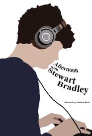 Afternoon With Stewart Bradley (2021)