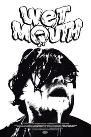 WET MOUTH (2021)