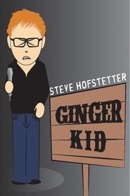 Steve Hofstetter: Ginger Kid 2015