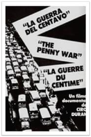La Guerra del Centavo 1985