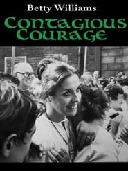Betty Williams: Contagious Courage (2018)
