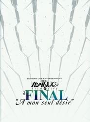 Mobile Suit Gundam Unicorn Film And Live The Final - A Mon Seul Desir (2014)