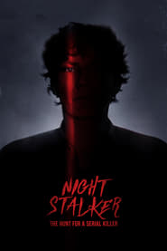 Night Stalker: The Hunt For a Serial Killer - Limited Season poster