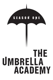 The Umbrella Academy - Season 1 Episode 1 : We Only See Each Other at Weddings and Funerals