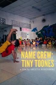 Name Crew: Tiny Toones (2020)