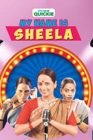My Name Is Sheela (2019)