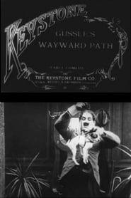 Gussle's Wayward Path 1915