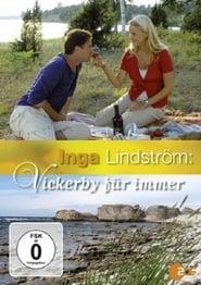 Watch Inga Lindström: Vickerby für immer 2007 Free Online