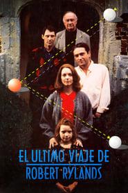 Robert Rylands' Last Journey (1996)