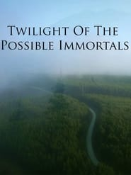 Twilight Of The Possible Immortals