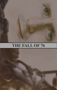 The Fall of 76