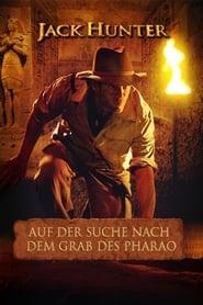 Jack Hunter und die Suche nach dem Grab des Pharao (2008)