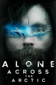 Alone Across the Arctic (2019)
